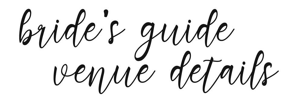 Brides Guide to Choosing a Venue